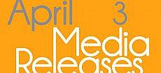 Media Releases, April 3, 2012
