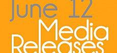 Media Releases, June 12, 2012